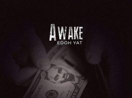 Edoh YAT - Awake (Prod. by Justino Play)